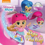 Omslag - Skate This Way! (Shimmer and Shine)