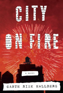 City of fire av Garth Risk Hallberg (Heftet)
