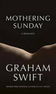 Mothering Sunday av Graham Swift (Innbundet)