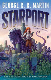 Starport (Graphic Novel) av George R R Martin (Innbundet)