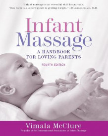 Infant Massage av Vimala McClure (Heftet)