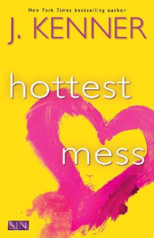 Hottest Mess av Julie Kenner (Heftet)