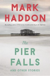 The Pier Falls av Mark Haddon (Heftet)