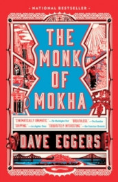 The Monk of Mokha av Dave Eggers (Heftet)