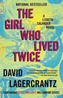 The Girl Who Lived Twice av David Lagercrantz (Heftet)