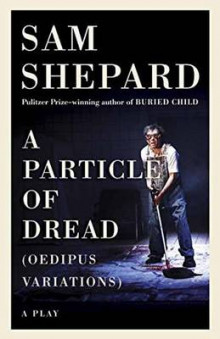 Particle of Dread av Sam Shepard (Heftet)