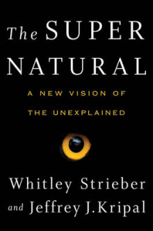 The Super Natural av Whitley Strieber og Jeffrey J. Kripal (Innbundet)