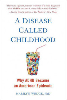 A Disease Called Childhood av Marilyn Wedge (Heftet)