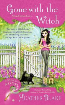 Gone With The Witch : A Wishcraft Mystery Book 6 av Heather Blake (Heftet)