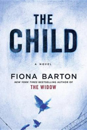 The Child av Fiona Barton (Innbundet)