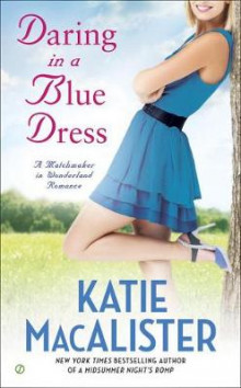 Daring in A Blue Dress av Katie MacAlister (Heftet)