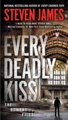 Every Deadly Kiss av Steven James (Heftet)