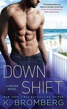 Down Shift av K Bromberg (Heftet)