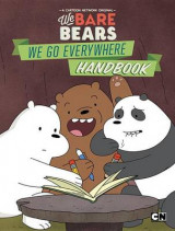 Omslag - We Bare Bears: We Go Everywhere Handbook