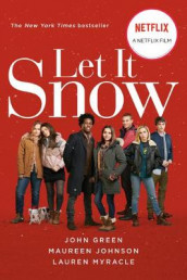 Let It Snow (Movie Tie-In) av John Green, Maureen Johnson og Lauren Myracle (Heftet)
