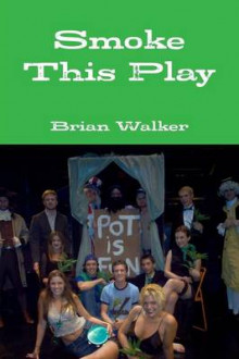 Smoke This Play av Brian Walker (Heftet)