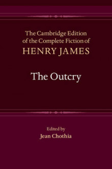 The Outcry av Henry James (Innbundet)