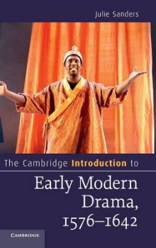 The Cambridge Introduction to Early Modern Drama, 1576-1642 av Julie Sanders (Innbundet)