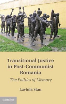 Transitional Justice in Post-Communist Romania av Lavinia Stan (Innbundet)