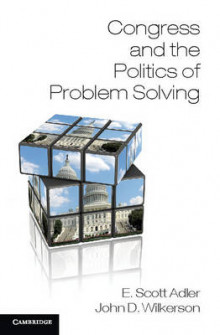 Congress and the Politics of Problem Solving av E. Scott Adler og John D. Wilkerson (Innbundet)