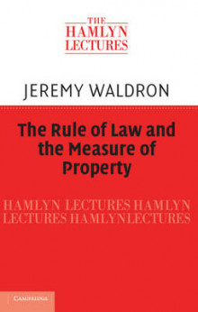 The Rule of Law and the Measure of Property av Jeremy Waldron (Innbundet)