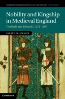 Nobility and Kingship in Medieval England av Andrew M. Spencer (Innbundet)