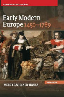 Early Modern Europe, 1450-1789 av Merry E. Wiesner-Hanks (Innbundet)