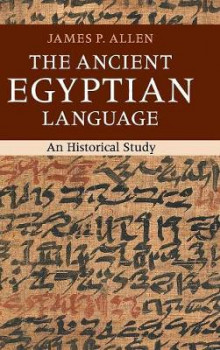 The Ancient Egyptian Language av James P. Allen (Innbundet)