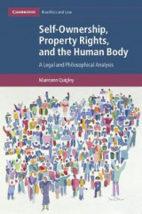 Omslag - Self-Ownership, Property Rights, and the Human Body
