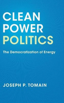 Clean Power Politics av Joseph P. Tomain (Innbundet)