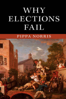 Why Elections Fail av Pippa Norris (Innbundet)