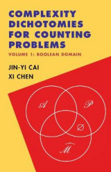 Omslag - Complexity Dichotomies for Counting Problems: Volume 1, Boolean Domain
