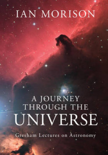 A Journey Through the Universe av Ian Morison (Innbundet)