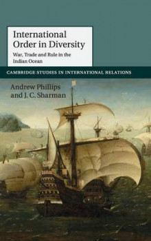 International Order in Diversity av Andrew Phillips og J. C. Sharman (Innbundet)