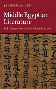 Middle Egyptian Literature av James P. Allen (Innbundet)