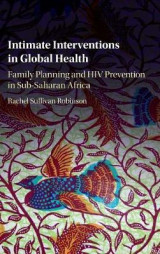 Omslag - Intimate Interventions in Global Health