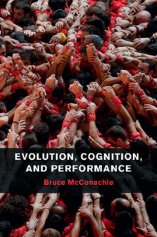 Evolution, Cognition, and Performance av Bruce McConachie (Innbundet)