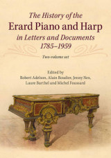 Omslag - The History of the Erard Piano and Harp in Letters and Documents, 1785-1959 2 Volume Set