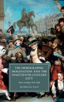 The Demographic Imagination and the Nineteenth-Century City av Nicholas Daly (Innbundet)