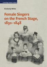 Omslag - Female Singers on the French Stage, 1830-1848