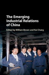 Omslag - The Emerging Industrial Relations of China
