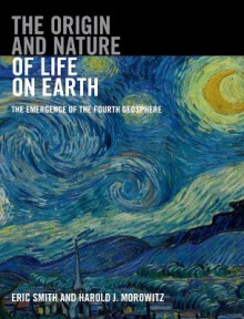 The Origin and Nature of Life on Earth av Eric Smith og Harold J. Morowitz (Innbundet)