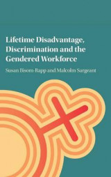 Omslag - Lifetime Disadvantage, Discrimination and the Gendered Workforce