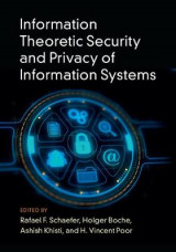 Omslag - Information Theoretic Security and Privacy of Information Systems
