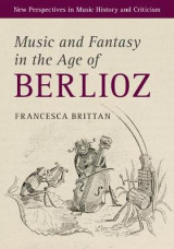 Omslag - Music and Fantasy in the Age of Berlioz