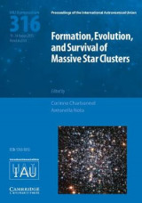 Omslag - Formation, Evolution, and Survival of Massive Star Clusters (IAU S316)