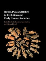 Omslag - Ritual, Play and Belief, in Evolution and Early Human Societies