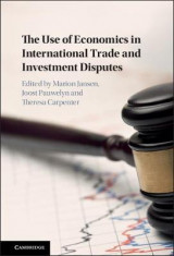 Omslag - The Use of Economics in International Trade and Investment Disputes