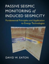 Omslag - Passive Seismic Monitoring of Induced Seismicity