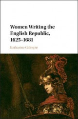 Omslag - Women Writing the English Republic, 1625-1681